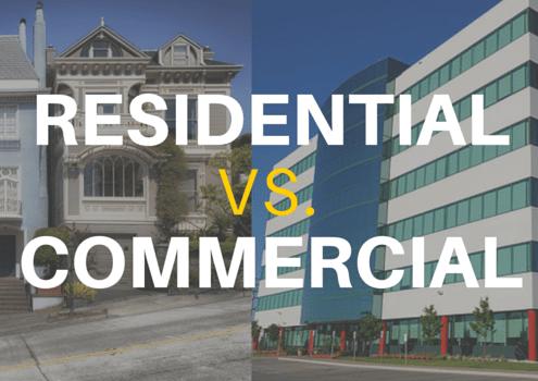 Residential Vs. Commercial